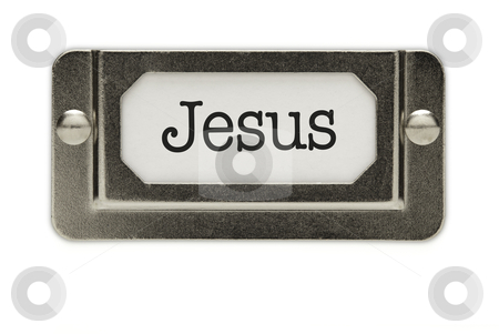 Jesus File Drawer Label stock photo, Jesus File Drawer Label Isolated on a White Background. by Andy Dean
