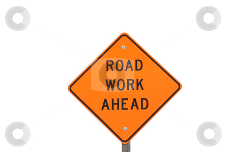 Road work sign stock photo, Road work ahead sign over white background by Olena Pupirina