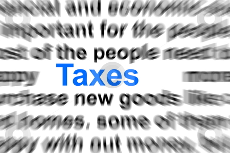 Taxes stock photo, taxes written in newspaper showing business concept by Gunnar Pippel