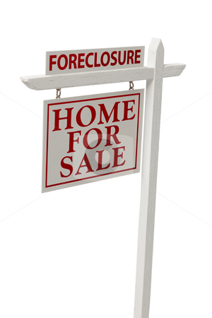 Foreclosure For Sale Real Estate Sign on White with Clipping stock photo, Foreclosure For Sale Real Estate Sign Isolated on a White Background with Clipping Path. by Andy Dean