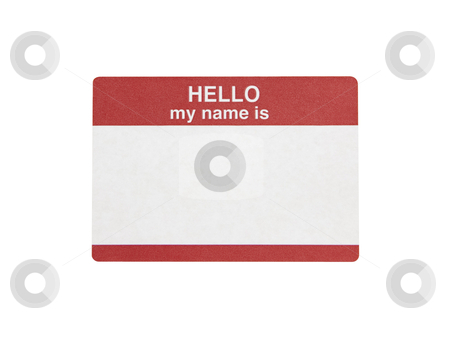 Hello My Name is Sticker - Photo Object stock photo, Hello My Name is Sticker, includes clipping path by Bryan Mullennix