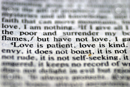 From the Bible: Love is patient, Love is kind stock photo, From the Bible: Love is patient, Love is kind by johnkwan