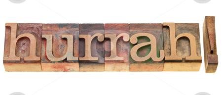 Hurrah in letterpress type stock photo, hurrah - isolated exclamation word in vintage wood letterpress printing blocks by Marek Uliasz