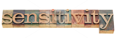 Sensitivity word stock photo, sensitivity - isolated word in vintage wood letterpress printing blocks by Marek Uliasz