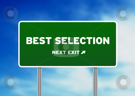Best Selection Highway Sign stock photo, High resolution graphic of a Best Selection Highway Sign on Cloud Background.  by kbuntu