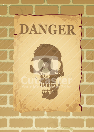 Danger poster stock vector clipart, Poster on a brick wall with a skull and the word danger by Michael Travers
